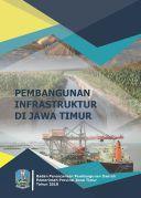 Buku Pembangunan Infrastruktur di Jawa Timur
